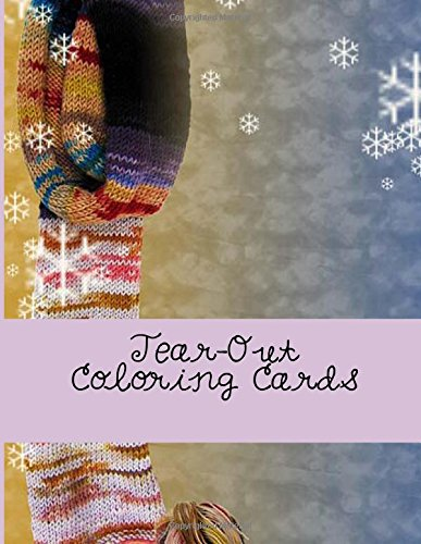 9781537771083: Tear-Out Coloring Cards: The Adult Coloring Book of Cards