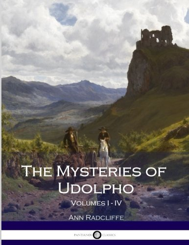 9781537771649: The Mysteries of Udolpho: Volumes I - IV