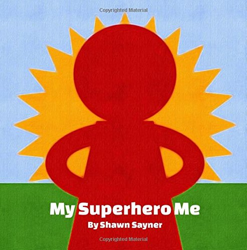 9781537774404: My Superhero Me