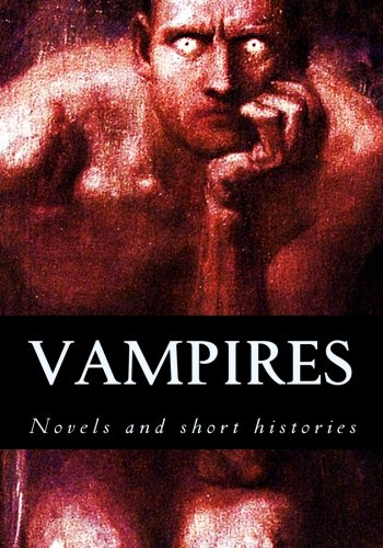 9781537776835: Vampires, novels and short histories