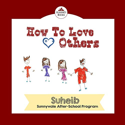 9781537778488: How To Love Others (Humanity Books)