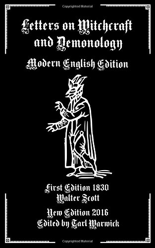 9781537778563: Letters on Demonology and Witchcraft: Modern English Edition