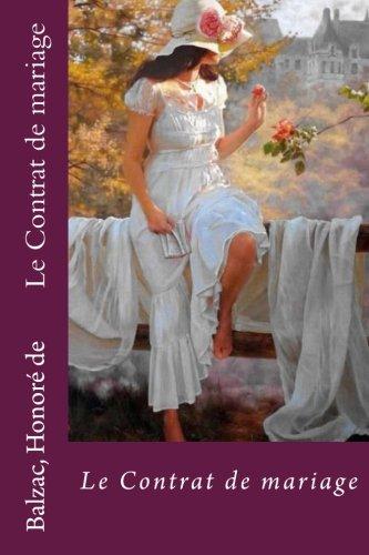 Le Contrat de Mariage: Honore De, Balzac
