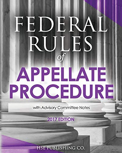 9781537783253: Federal Rules of Appellate Procedure (2017 Edition): with Advisory Committee Notes