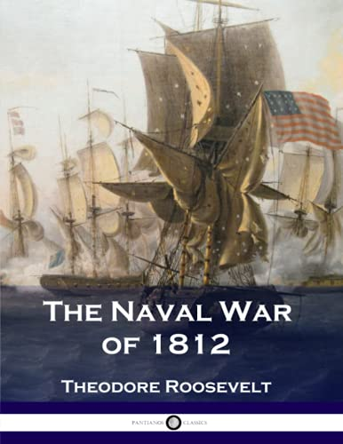 9781537786629: The Naval War of 1812