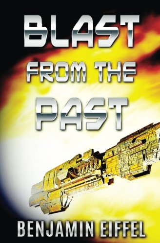 9781537787060: Blast From The Past (Time Travel - A Time Before Time) (Volume 2)