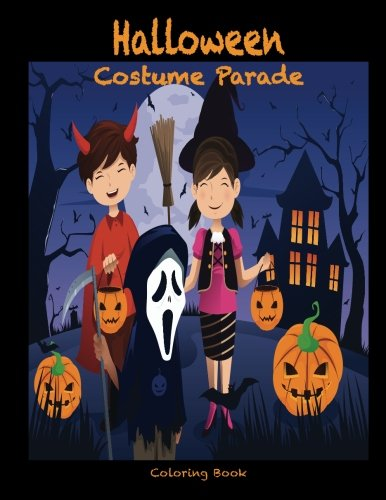 9781537790015: Halloween Costume Parade Coloring Book