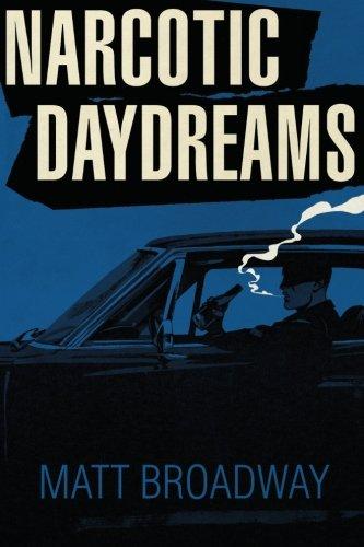 9781537790213: Narcotic Daydreams