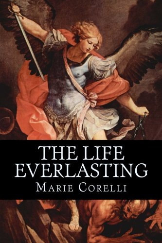 9781537793306: The Life Everlasting