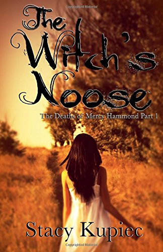 The Witch's Noose: Kupiec, Stacy