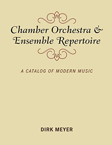 9781538114612: Chamber Orchestra and Ensemble Repertoire: A Catalog of Modern Music (Music Finders)