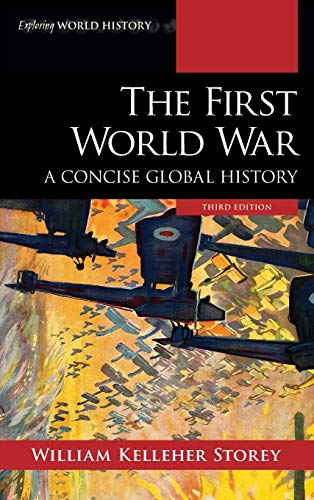 9781538131312: The First World War: A Concise Global History (Exploring World History)