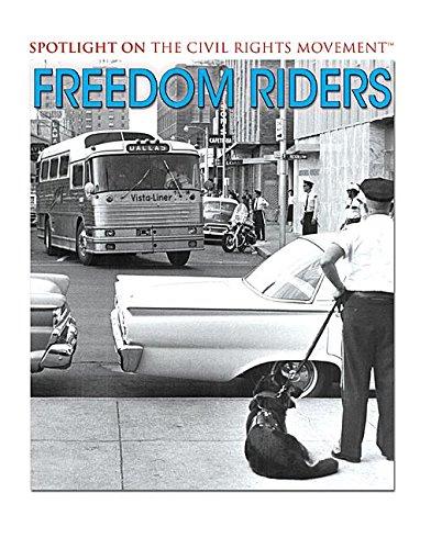 9781538380291: Freedom Riders (Spotlight on the Civil Rights Movement)