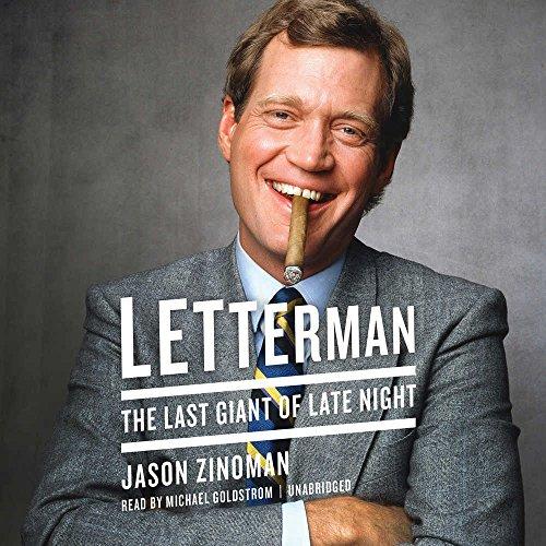 Letterman: The Last Giant of Late Night: Jason Zinoman