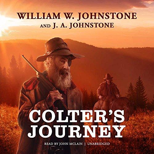 Colter's Journey (Tim Colter Westerns, Book 1): William W. Johnstone