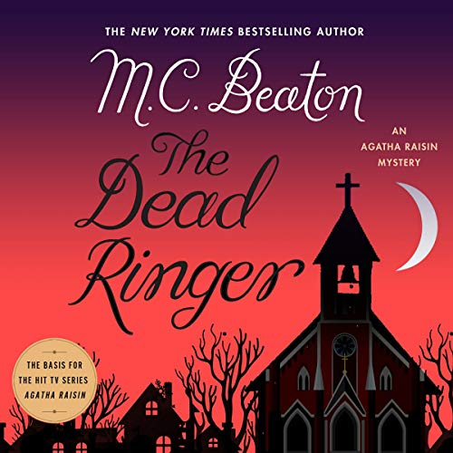 Book Cover: The Dead Ringer: The Agatha Raisin Mysteries, book 29