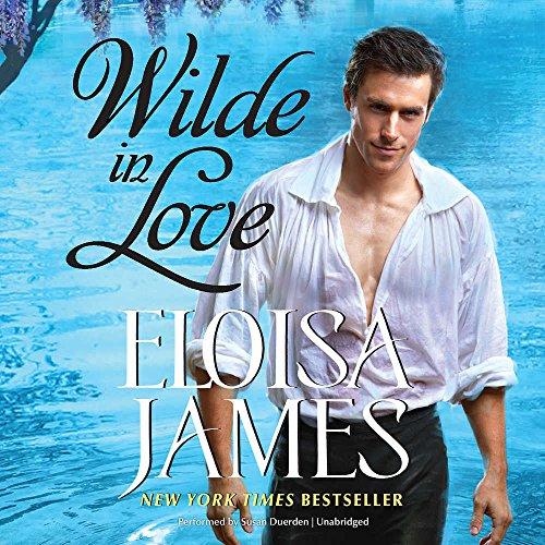 Wilde in Love - The Wildes of Lindow Castle: Eloisa James
