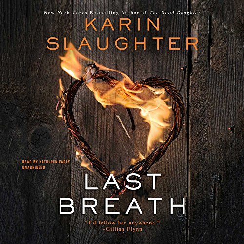 Last Breath: Library Edition: Slaughter, Karin/ Early,