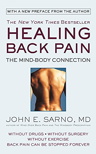 9781538712610: Healing Back Pain (Reissue Edition): The Mind-Body Connection