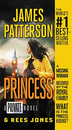 Princess: A Private Novel (Private, 14): Patterson, James; Jones,