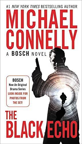 The Black Echo (A Harry Bosch Novel): Connelly, Michael