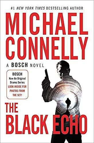 9781538744406: The Black Echo (A Harry Bosch Novel)