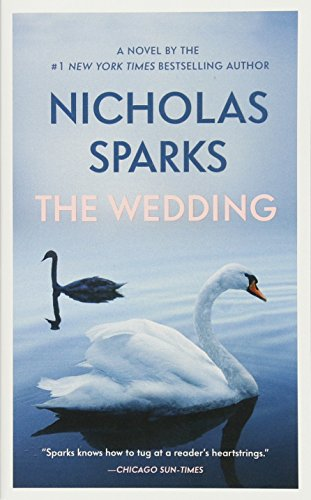 The Wedding 9781538745335 NEW YORK TIMES BESTSELLER The stunning follow-up to The Notebook- a story of an ordinary man who goes to extraordinary lengths to win ba