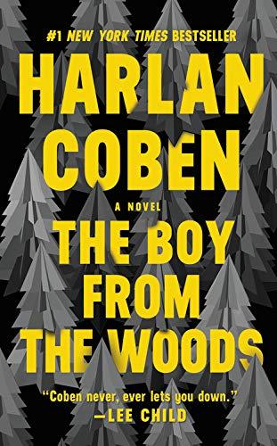 HARLAN COBEN , BOY FROM THE WOODS INTERNATIONAL