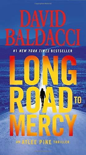 Long Road to Mercy (An Atlee Pine: Baldacci, David