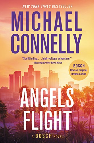 9781538762707: Angels Flight (A Harry Bosch Novel)