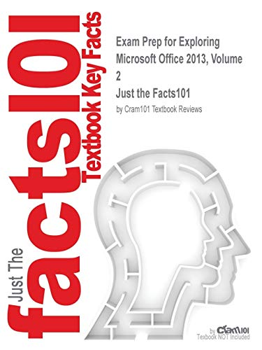 Exam Prep for Exploring Microsoft Office 2013,