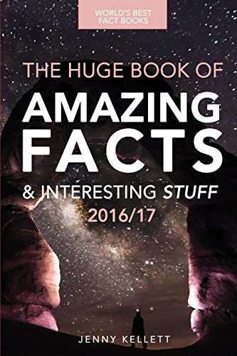 9781539002468: Fact Book: The HUGE Book of Amazing Facts and Interesting Stuff: Best Fact Book 2016/17 (Amazing Fact Books) (Volume 1)