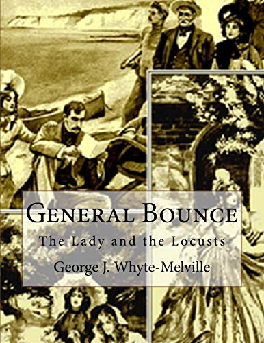 9781539002888: General Bounce: or The Lady and the Locusts