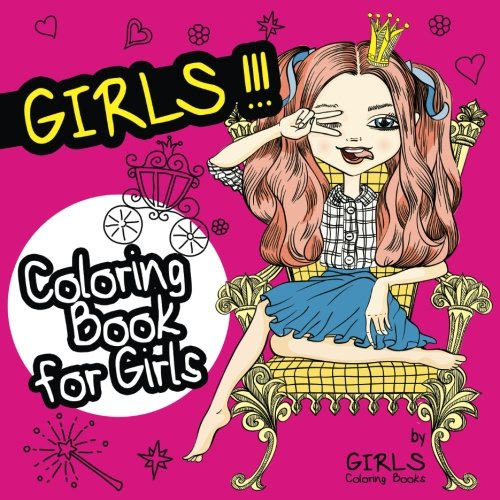 9781539004288: GIRLS Coloring Book for Girls