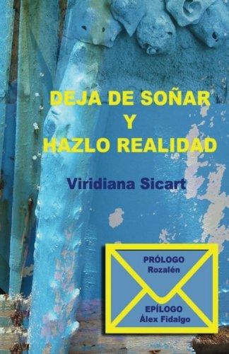 9781539005698: Deja de soñar y hazlo realidad (Spanish Edition)