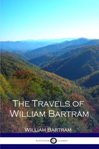9781539006701: The Travels of William Bartram