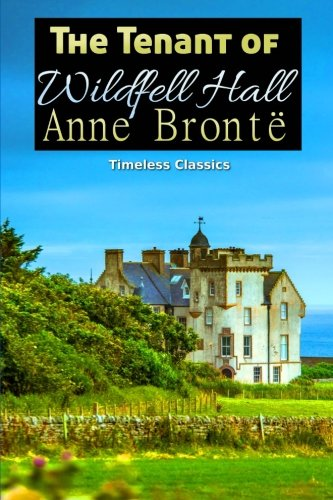 9781539009009: The Tenant of Wildfell Hall (Great Classics) (Volume 35)