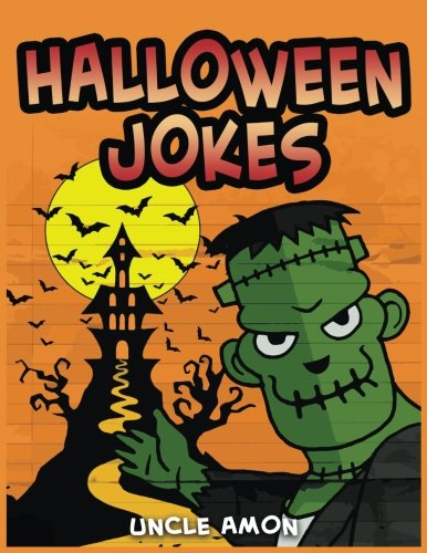9781539011538: Halloween Jokes: Hilarious Halloween Jokes for Kids (Halloween Collection)