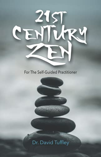 9781539018353: 21st Century Zen: For The Self-Guided Practitioner