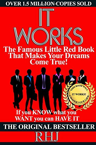 9781539020769: It Works: The Famous Little Red Book That Makes Your dreams Come True! by R H Jarrett (14-Jan-2000) Paperback