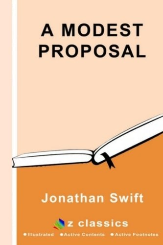 9781539022992: A Modest Proposal: By Jonathan Swift - Illustrated