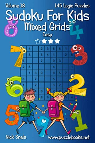9781539032052: Sudoku For Kids Mixed Grids - Easy - Volume 18 - 145 Logic Puzzles