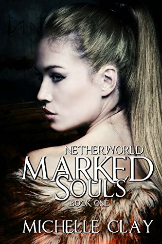 9781539032373: Marked Souls (The Netherworld Series) (Volume 1)