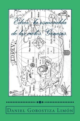 9781539035138: Edrev, la esmeralda de los cielos: Genesis.