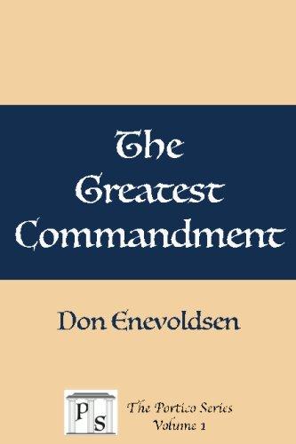 9781539037873: The Greatest Commandment (The Portico Series) (Volume 1)