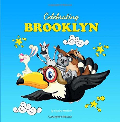 9781539038108: Celebrating Brooklyn: Personalized Baby Books & Personalized Baby Gifts (Personalized Children's Books, Baby Books, Baby Shower Gifts)