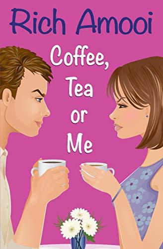 9781539039303: Coffee, Tea or Me
