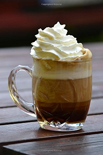 9781539041085: Sweet Coffee Drink With Whipped Cream Journal: 150 Page Lined Notebook/Diary