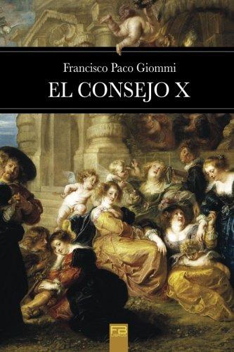 9781539041504: El consejo X (Spanish Edition)