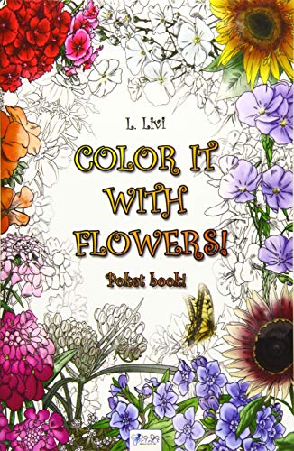 9781539045854: Color It with Flowers! - Pocket Book!